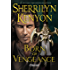 Born of Vengeance: The League: Nemesis Rising (The League: Nemesis Rising Series Book 10)