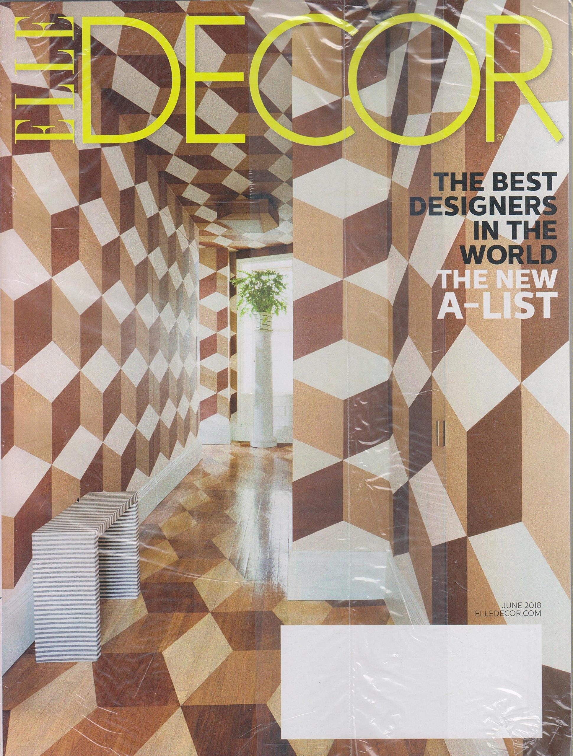 Elle Decor June 2018 The Best Designers In The World The New A List Various Elle Decor Amazon Com Books