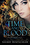 Time and Blood (Evening Bower Book 1)