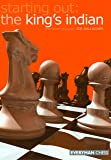 Starting Out: The King's Indian (Starting Out - Everyman Chess)
