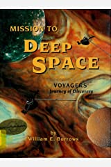 Mission to Deep Space: Voyager's Journey of Discovery