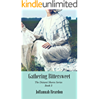 Gathering Bittersweet (The Distant Shores Series Book 3)