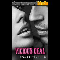 Vicious Deal: Une Dark Romance torride et haletante