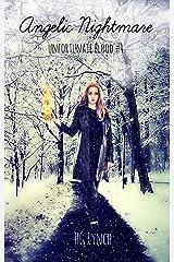 Angelic Nightmare (Unfortunate Blood Book 4)