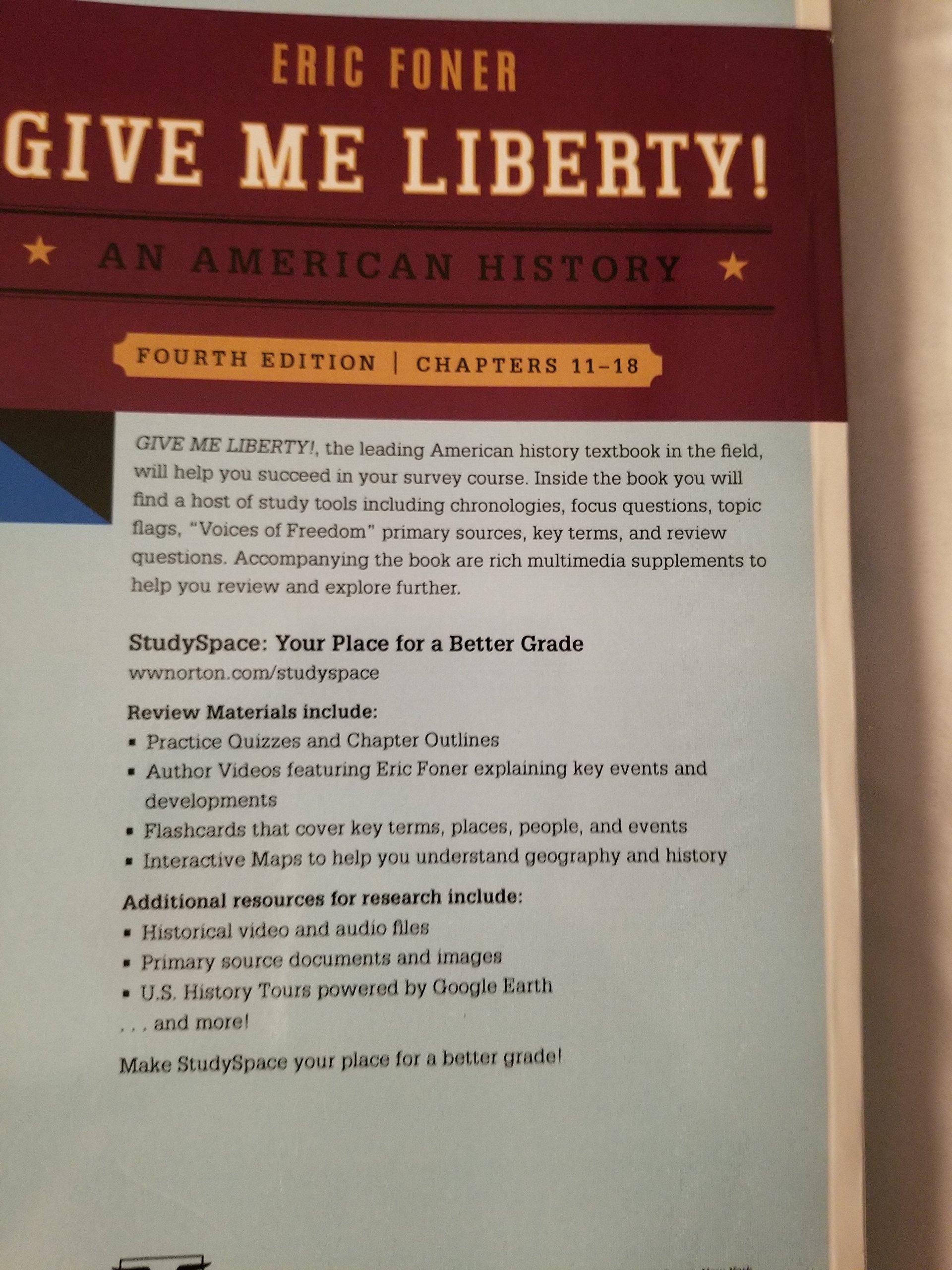 An American History Give me liberty: Eric Foner: 9780393250633: Amazon.com:  Books