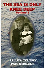 The Sea is Only Knee Deep - Volume 2 Kindle Edition