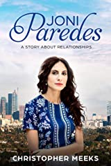 Joni Paredes: A Story about Relationships Kindle Edition