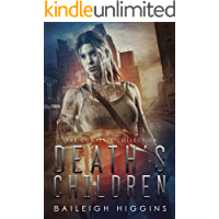 Death's Children: The Complete Collection (A Zombie Apocalypse Thriller)