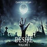 Desire: A LitRPG Adventure (Volume 1)