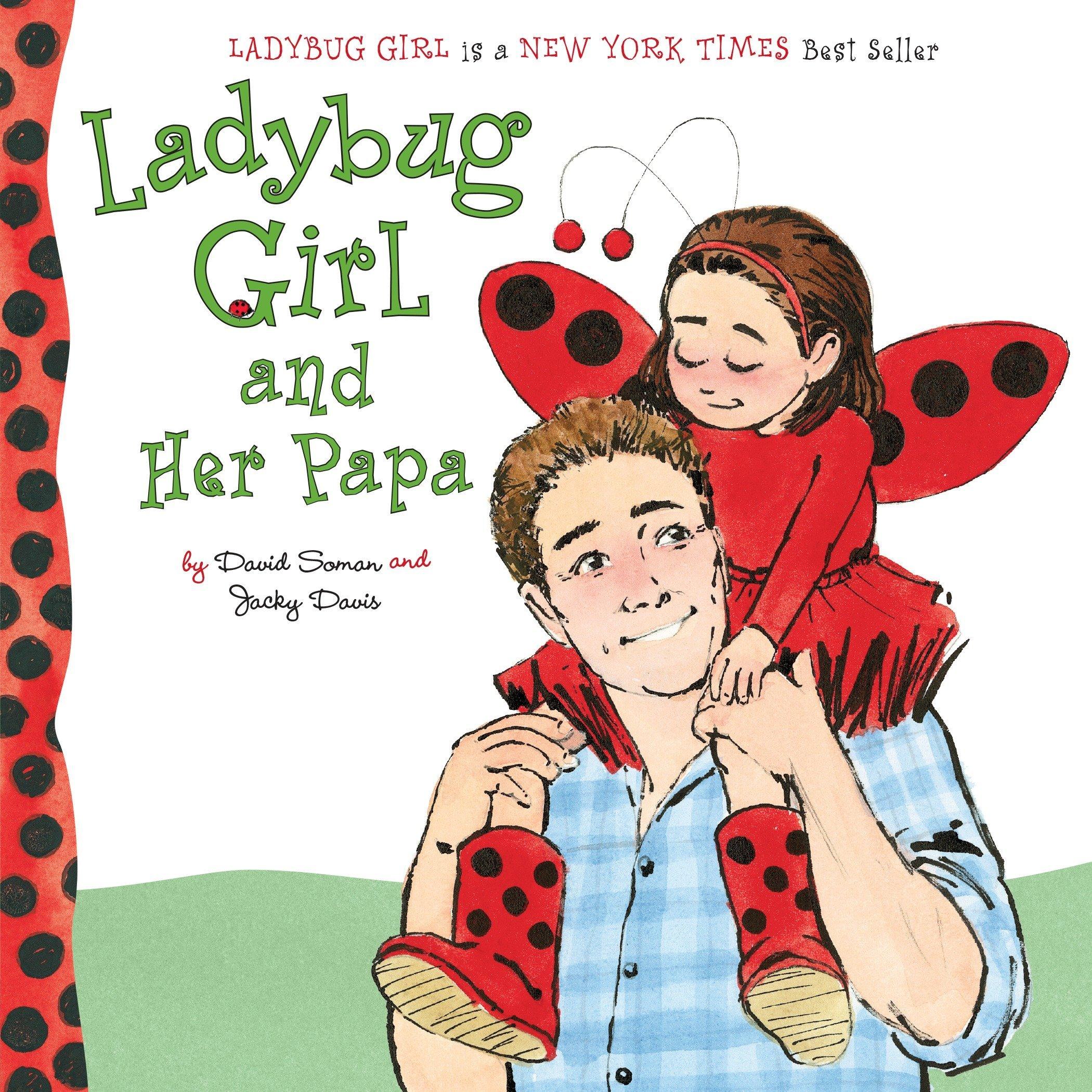 Read Online Ladybug Girl and Her Papa PDF