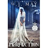 Faking Perfection (Royal Factions Book 4)