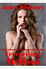 Terrorising Melissa: A Story of Stalking and Blackmail - with a twist in the tail... Kindle Edition