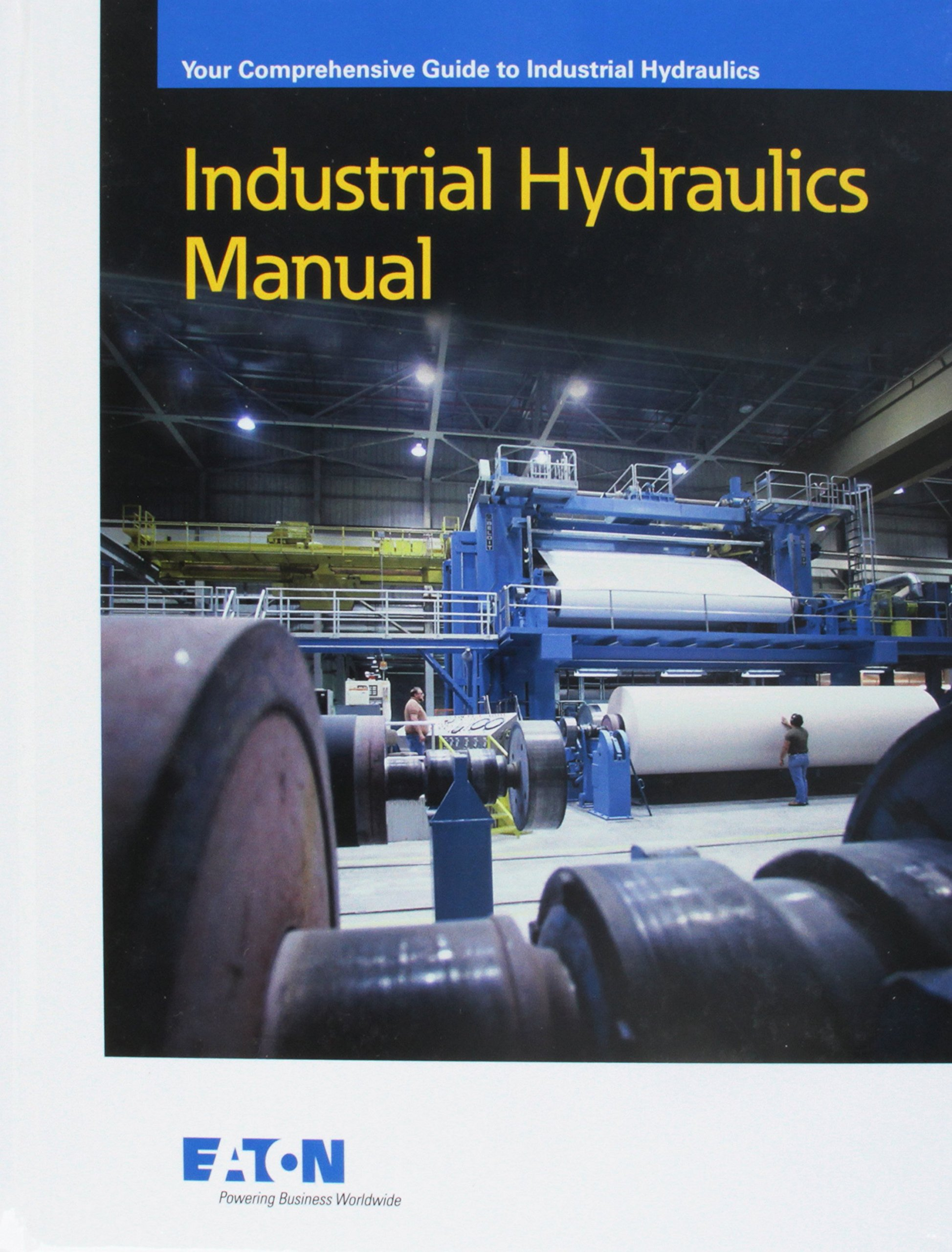 Industrial Hydraulics Manual 6th Edition 1st Printing: Eaton Hydraulics  Training Services: 0978069253210: Amazon.com: Books