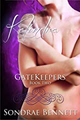 Kalindra (The GateKeepers Book 2) Kindle Edition