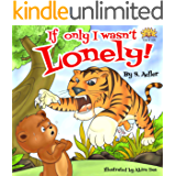 """IF ONLY I WASN'T LONELY"": Teaches the child not to judge book by cover  (Children's books FOR KIDS level-1 7)"