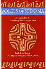Voices of Sedona: A Spiritual Path to Serenity and Contentment Paperback