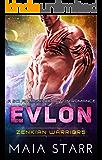 Evlon (Zenkian Warriors) (A Sci Fi Alien Abduction Romance)