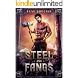 Steel and Fangs (A Slave's Ascension Book 1)