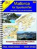 MALLORCA FÜR SPORTSCHIFFER - alle Häfen und alle Ankerplätze