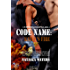 Code Name: Kayla's Fire (A Warrior's Challenge series Book 2)