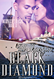 Black Diamond: A BDSM Cruise Romance (Midnight Oasis Book 3)