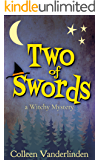 Two of Swords: A Cozy Witchy Mystery (Moira Chase Book 2)