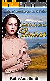 Mail Order Bride Louisa (Brides Of Grasshopper Creek Series Book 3)