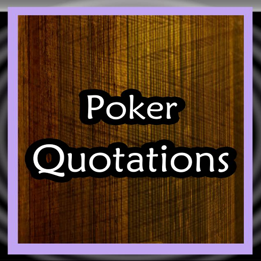 Poker Quotes: Amazon.com: Poker Quotes: Appstore For Android