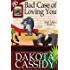 Bad Case of Loving You (Wolf Mates Book 5)