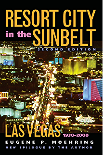 Neon Metropolis How Las Vegas Started the Twenty-First Century
