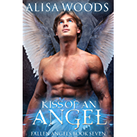 Kiss of an Angel (Fallen Angels 7): A Christmas Story