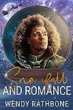 Snowfall and Romance: A Snow Globe Christmas Book 6 (English Edition)