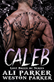 Caleb (The Lost Breed MC Book 6)