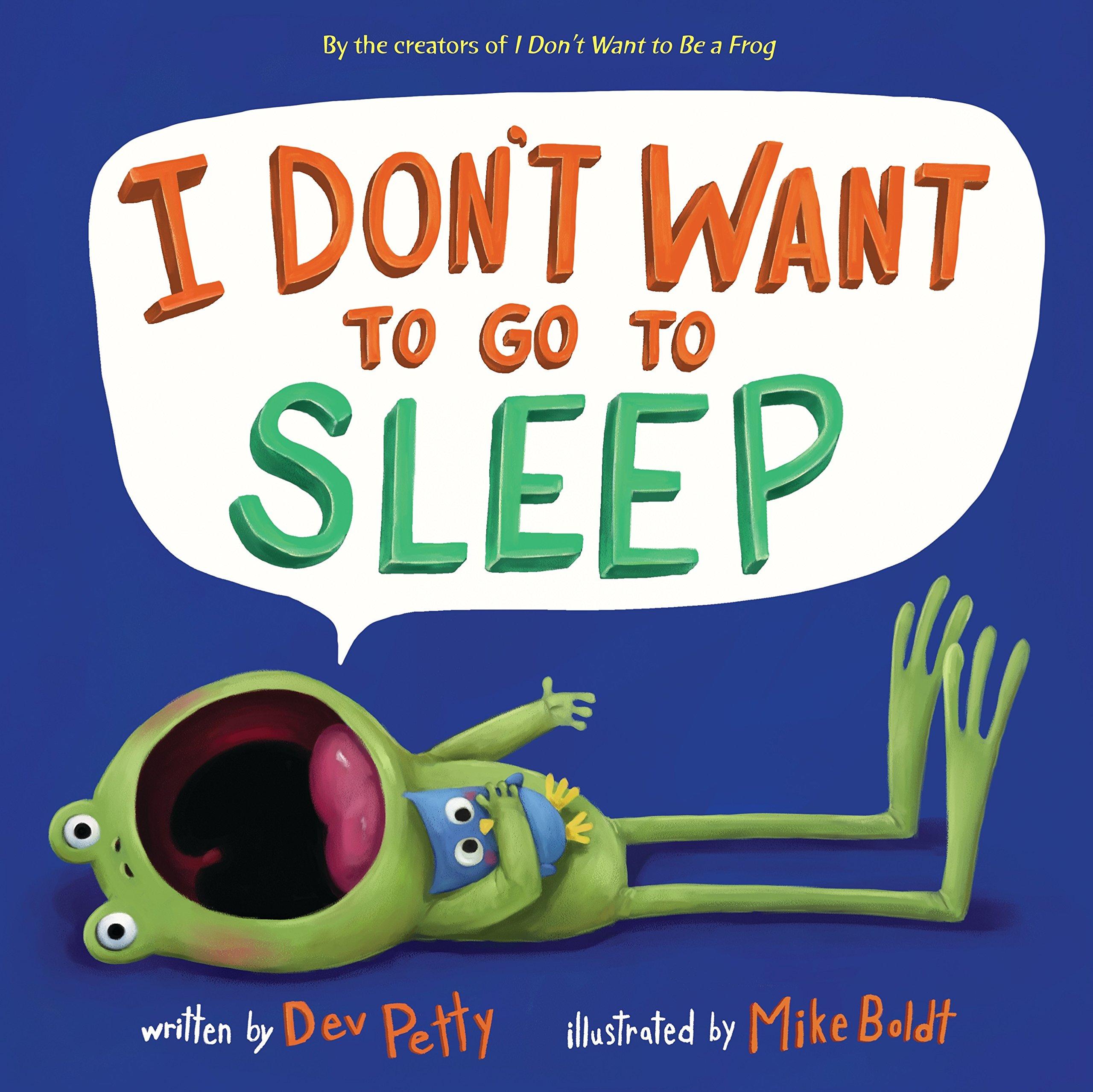 I Don't Want to Go to Sleep pdf epub