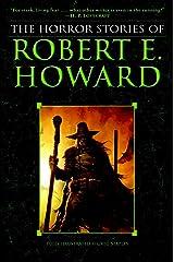 The Horror Stories of Robert E. Howard Paperback