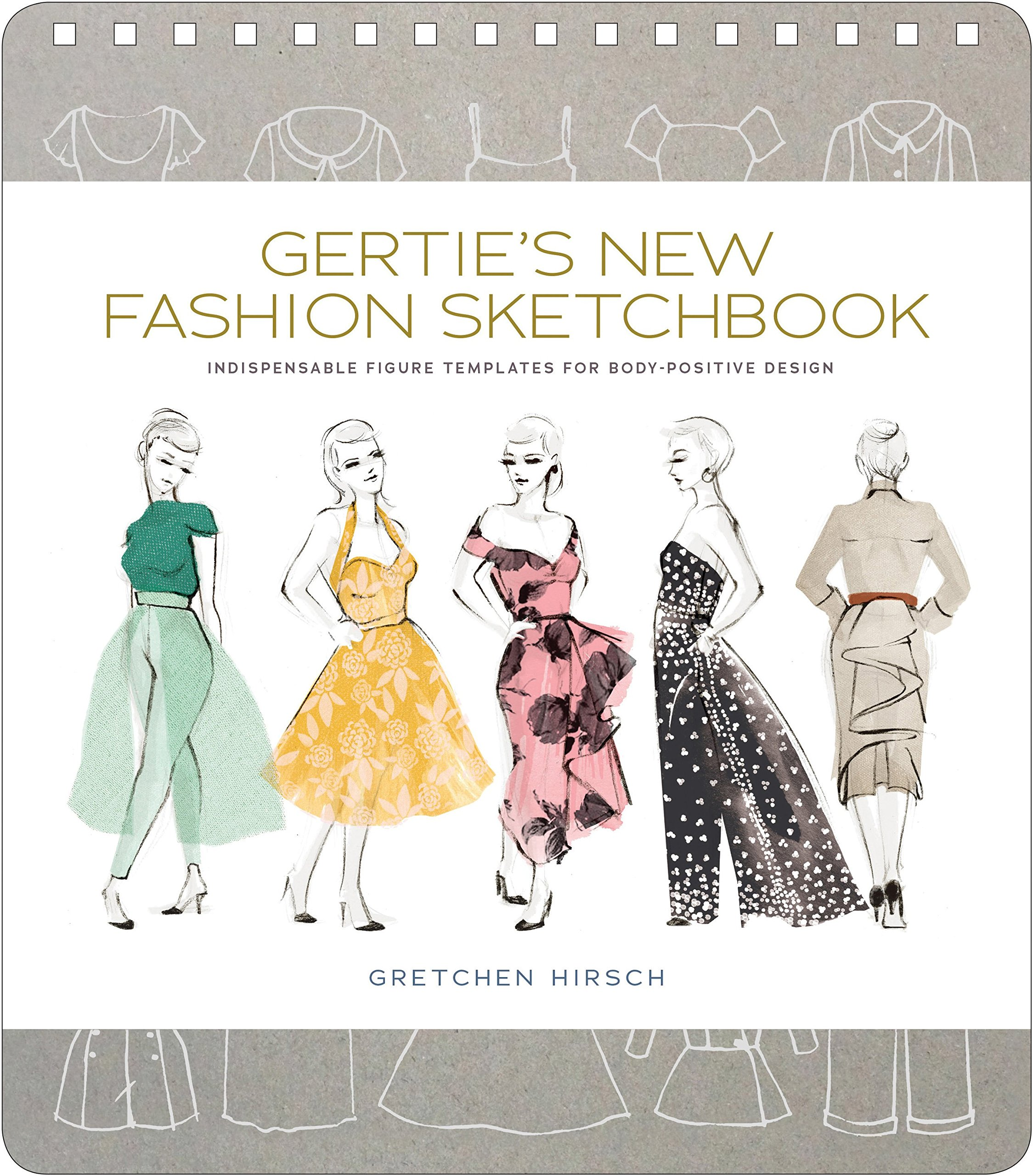 Gerties New Fashion Sketchbook Indispensable Figure Templates For