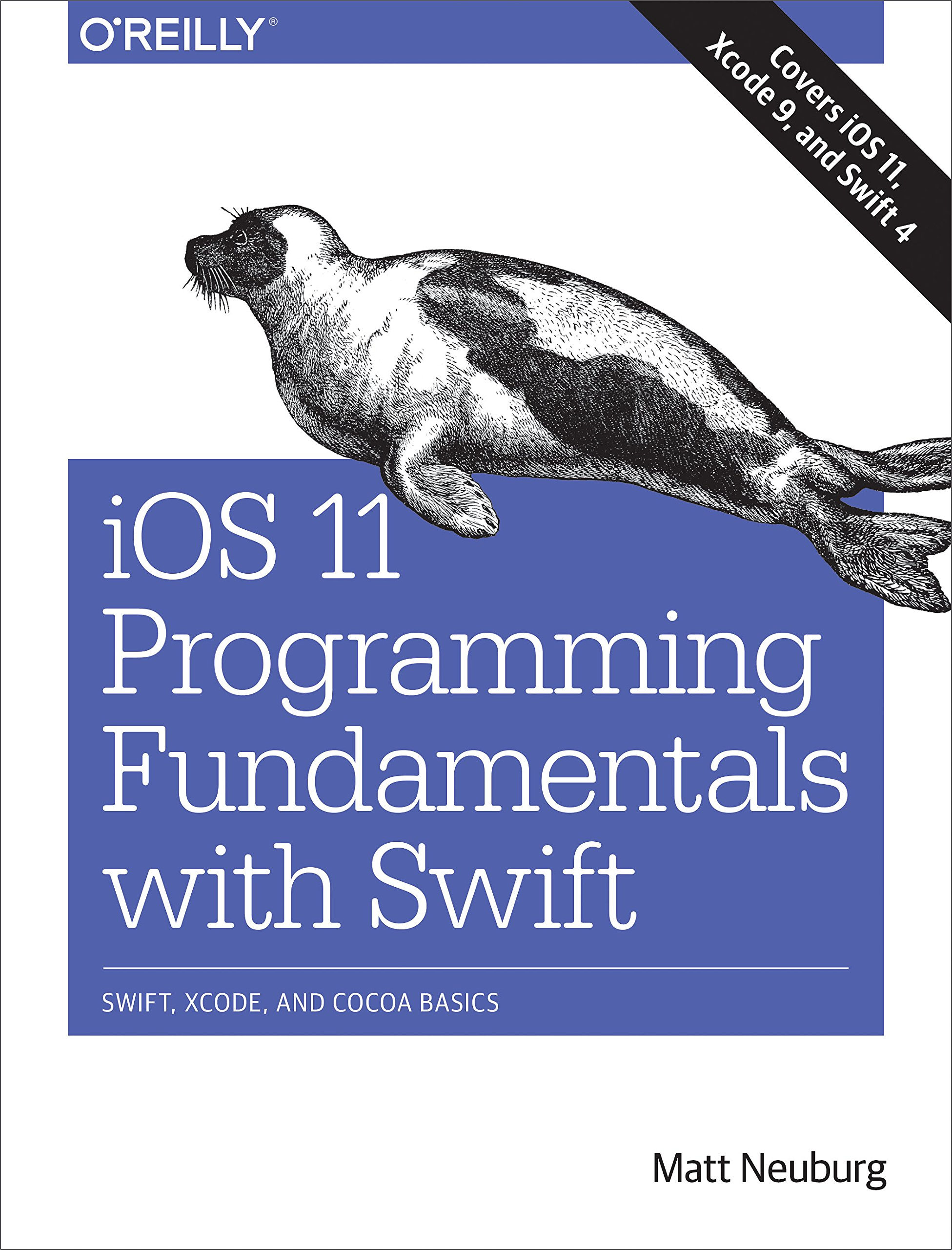 IOS 11 Programming Fundamentals With Swift  Swift Xcode And Cocoa Basics