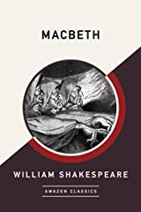 Macbeth (AmazonClassics Edition) Kindle Edition
