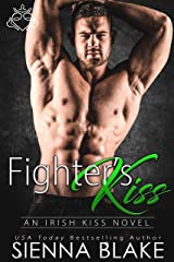 Fighter's Kiss: An enemies-to-lovers MMA romance (Irish Kiss) Kindle Edition