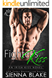 Fighter's Kiss: An enemies-to-lovers MMA romance (Irish Kiss Book 3)