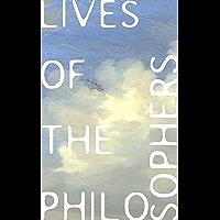 Lives of the Philosophers: (Abridged) (English Edition)
