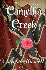 Camellia Creek Kindle Edition
