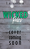 Wicked Rules (Wicked Bay Book 2)