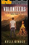 Volunteers (The Repatriate Protocol Book 3)