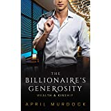 The Billionaire's Generosity (Wealth and Kinship Book 3)