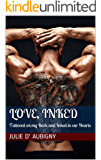 Love, Inked: Tattooed on my Back and Inked in our Hearts (Tattooed Remembrance)