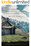 Summary - Hillbilly Elegy: A Memoir of a Family and Culture in Crisis