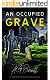 An Occupied Grave: An addictive British mystery detective series (A Brock & Poole Mystery Book 1)