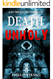 Death Unholy (DI Tremayne Thriller Series Book 1)