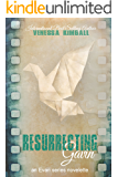 Resurrecting Gavin (A Dismantling Evan Companion Novelette)